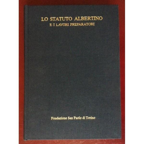 Lo Statuto Albertino e i lavori preparatori